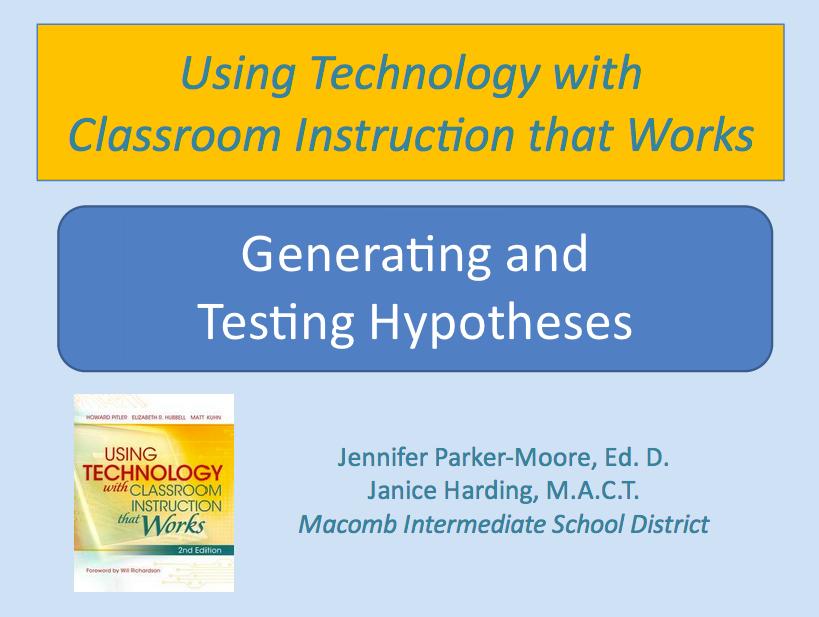 Generating & Testing Hypotheses Presentation